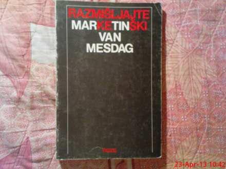 MATRIN VAN MESDAG -  RAZMISLJAJTE  MARKENTISKI