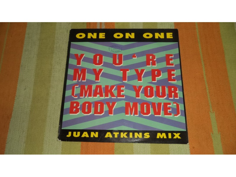 MAXI SINGLE:  ONE ON ONE - YOU`RE MY TYPE