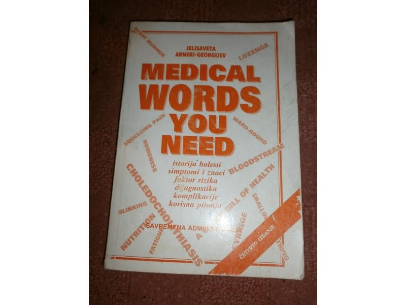 MEDICAL WORDS YOU NEED       J.ARNERI GEORGIJEV