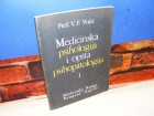 MEDICINSKA PSIHOLOGIJA I OPŠTA PSIHOPATOLOGIJA I