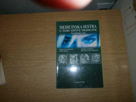 MEDICINSKA SESTRA U TIMU OPSTE MEDICINE  Lapcevic,Zigic