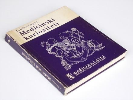 MEDICINSKI KURIOZITETI - L.Glesinger