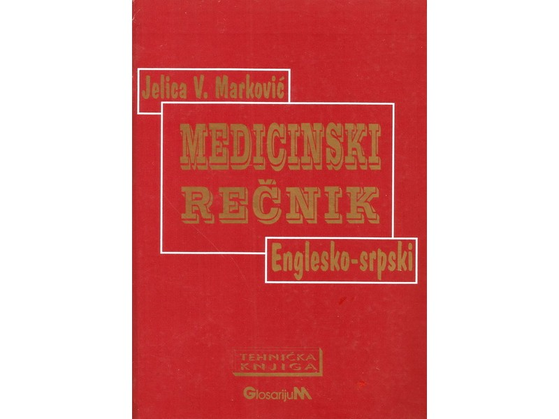 MEDICINSKI REČNIK ENGLESKO-SRPSKI