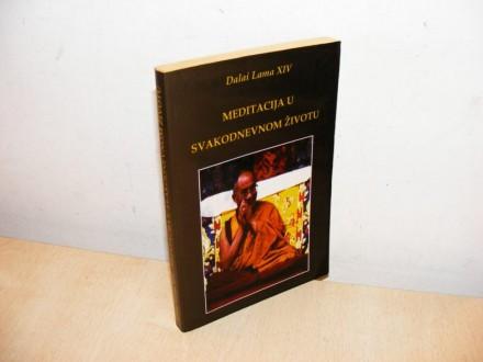 MEDITACIJA U SVAKODNEVNOM ŽIVOTU  (besplatna dostava)