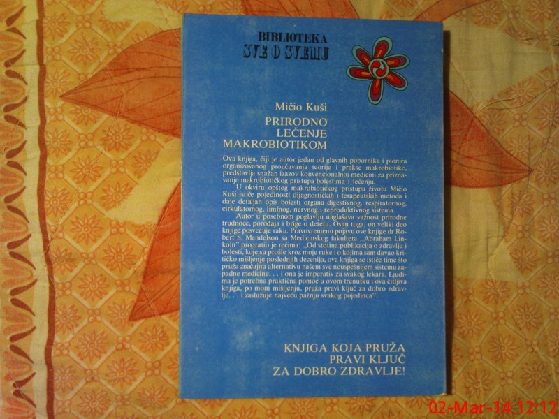 MICIO KUSI  -  PRIRODNO LECENJE MAKROBIOTIKOM