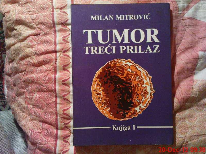 MILAN MITROVIC - TUMOR - TRECI PRILAZ