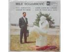 MILE  BOGDANOVIC  -  BELI  JORGOVAN