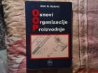 MILIC M. RADOVIC - OSNOVI ORGANIZACIJE PROIZVODNJE