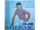 MILJKO  VITEZOVIC  -  PRVA  LJUBAV