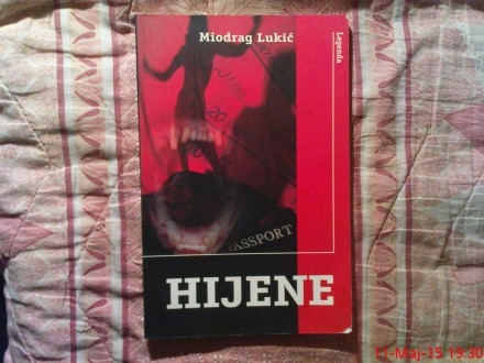 MIODRAG LUKIC -  HIJENE
