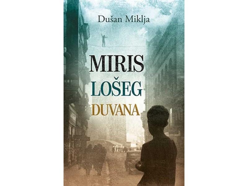 MIRIS LOŠEG DUVANA - Dušan Miklja
