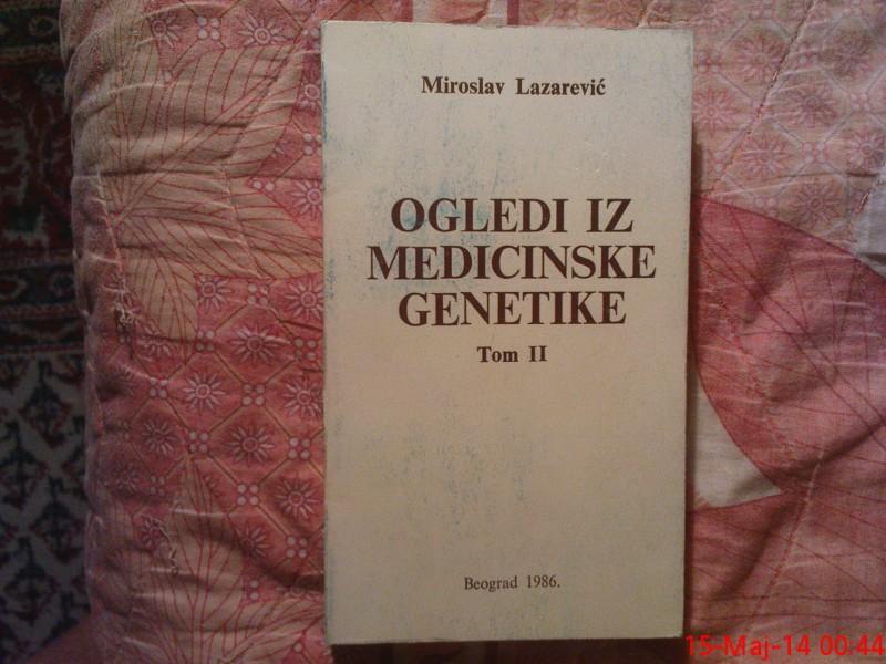 MIROSLAV  LAZAREVIC -  OGLEDI IZ MEDICINSKE GENETIKE