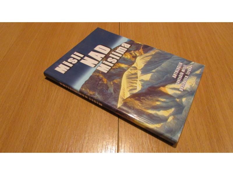 MISLI NAD MISLIMA / antologija svetskih misli