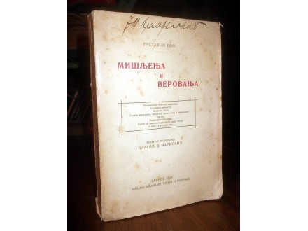 MIŠLJENJA I VEROVANJA - Gustav Le Bon (1920)