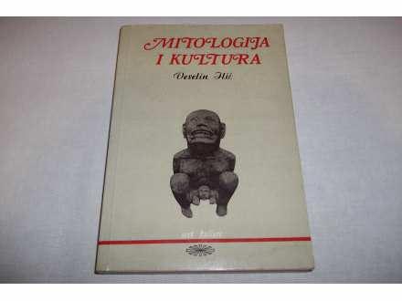 MITOLOGIJA I KULTURA - Veselin Ilić