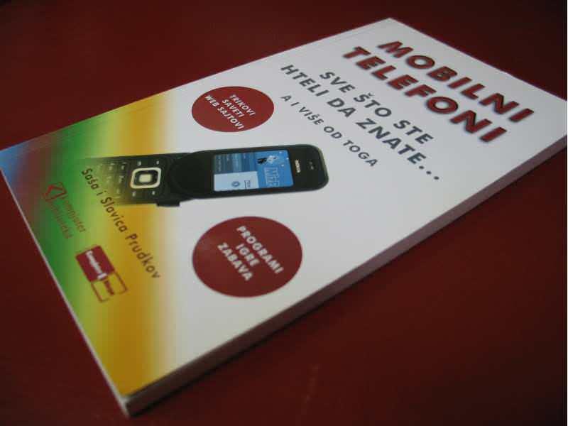 MOBILNI TELEFONI - Sve što ste hteli da znate, a i više
