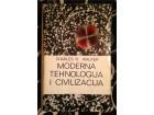 MODERNA TEHNOLOGIJA I CIVILIZACIJA - CHARLES R. WALKER