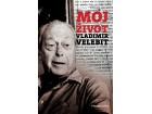 MOJ ŽIVOT - Vladimir Velebit