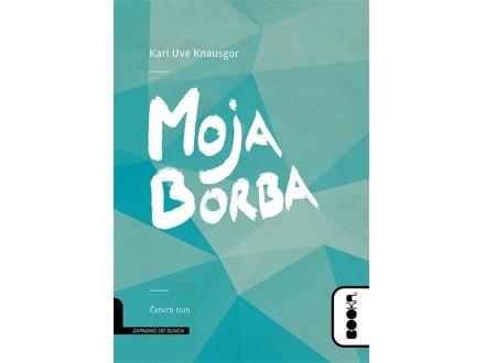 MOJA BORBA IV TOM - Karl Uve Knausgor