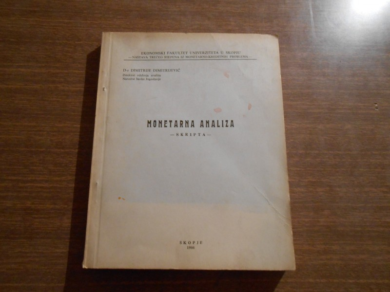 MONETARNA ANALIZA-DR DIMITRIJE DIMITRIJEVIC