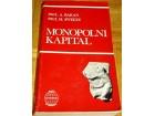 MONOPOLNI KAPITAL - Paul A. Baran ; Paul M. Sweezy