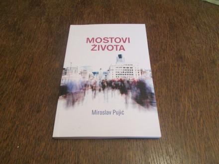 MOSTOVI ZIVOTA-Miroslav Puric
