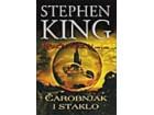 MRAČNA KULA IV: ČAROBNJAK I STAKLO - Stiven King