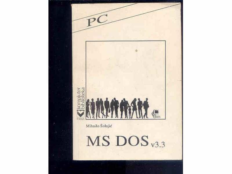 MS DOS - v.3.3 - MIHAILO SOLAJIC