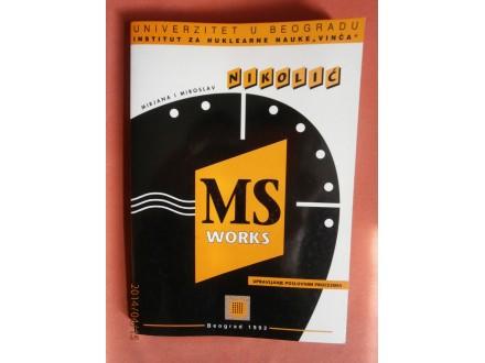MS Works: upravljanje poslovnim procesima