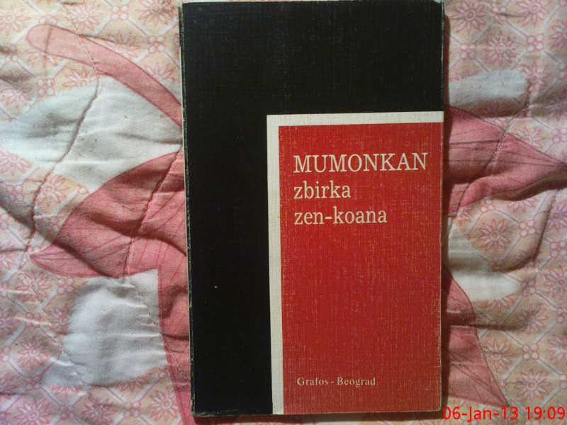 MUMONKAN -  ZRIRKA  ZEN  KOANA
