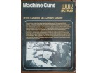 Machine Guns : WW2 Fact Files