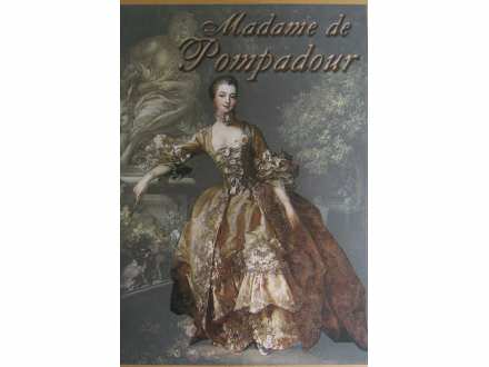 Madam de Pompadur  Zil i Edmond de Gonkur