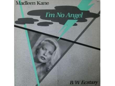 Madleen Kane - I`m No Angel / Ecstasy