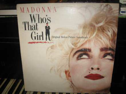 Madonna - Who`s That Girl (Original Motion Picture Soundtrack)