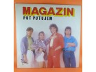 Magazin ‎– Put Putujem , LP