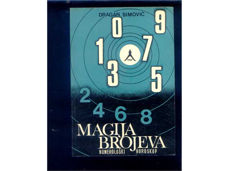 Magija brojeva Numeroloski horoskop Dragan Simovic