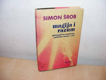 Magija i razum  Simon Šrob (besplatna dostava)