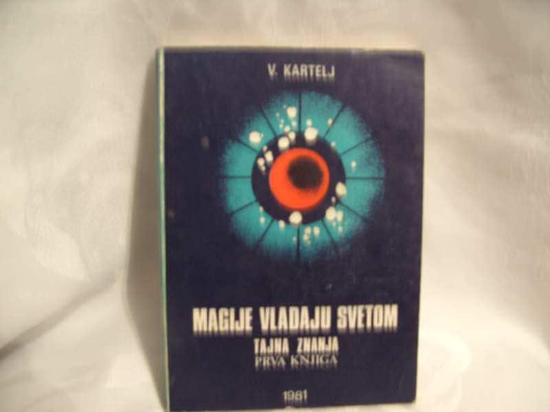 Magije vladaju svetom, Kartelj