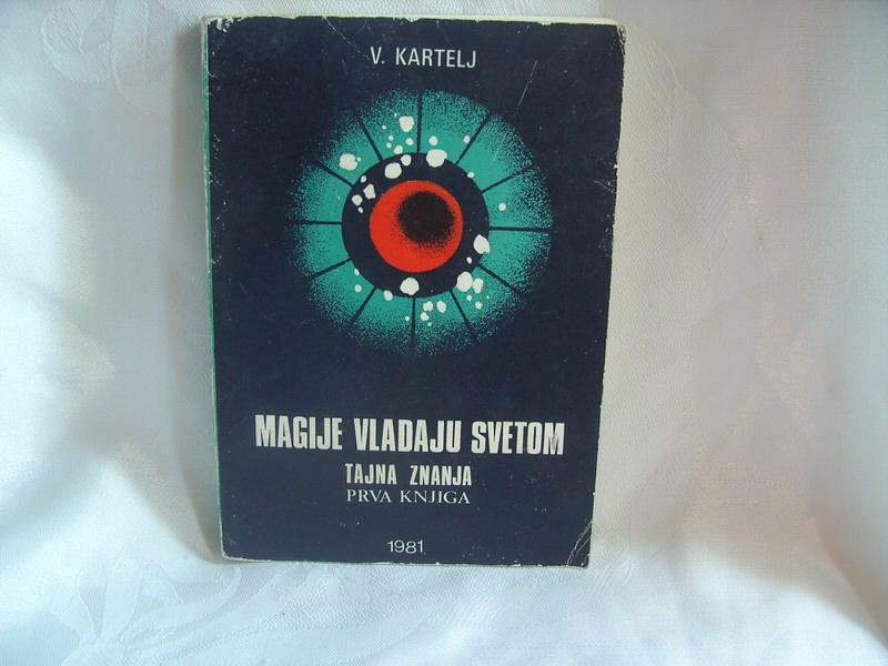 Magije vladaju svetom, tajna znanja, Kartelj