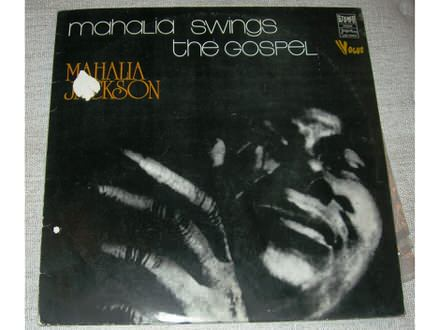 Mahalia Jackson - Mahalia Swings The Gospel