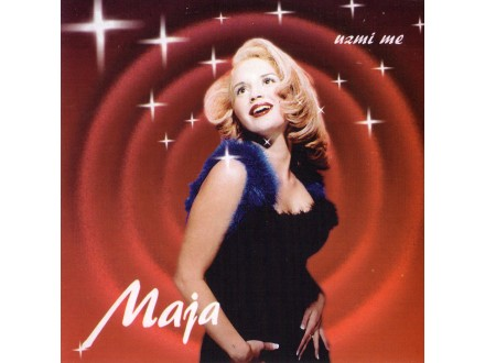 Maja Nikolić - Uzmi Me