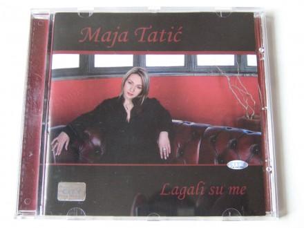 Maja Tatić - Lagali Su Me