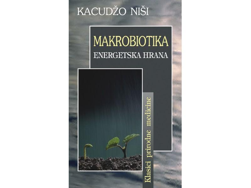 Makrobiotika-energetska hrana - Kacudžo Niši