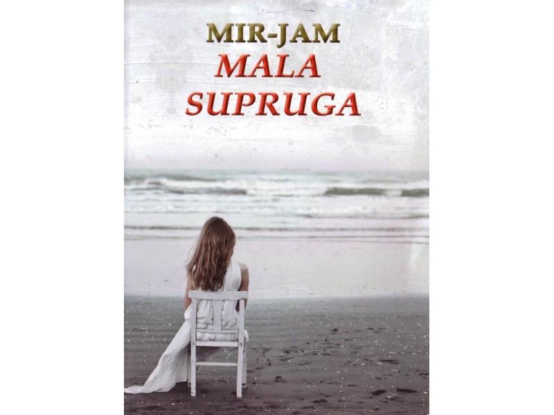 Mala Supruga - Mir-Jam