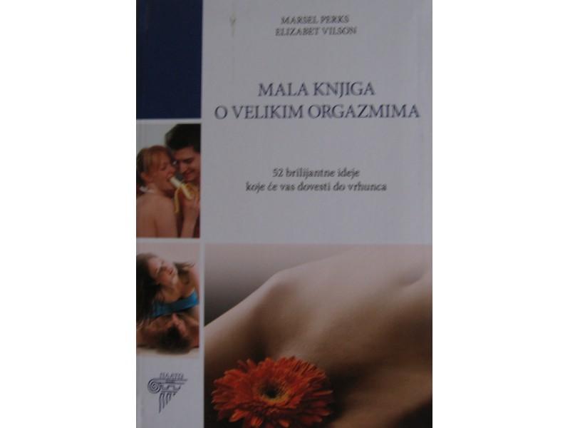 Mala knjiga o velikim orgazmima  Perks  Vilson