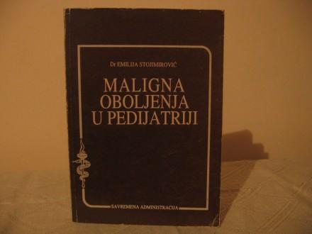 Maligna oboljenja u pedijatriji - E. Stojimirovic