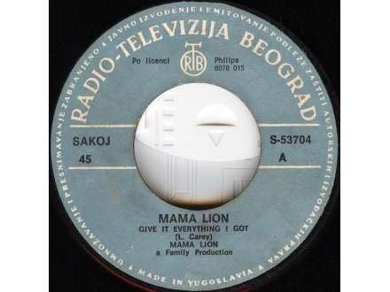 Mama Lion - Give It Everything I Got