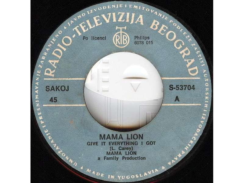 Mama Lion - Give It Everything I Got