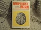 Manipuliranje mozgom, Ervin Lausch