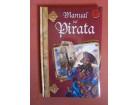 Manual del Pirata (Manuales Mágicos), Alejandra Ramírez